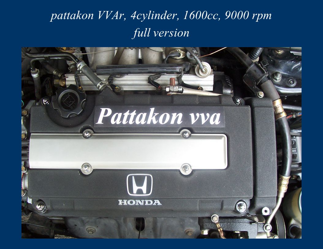 pattakon VVAr, 4cylinder, 1600cc, 9000 rpm full version