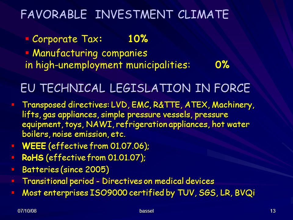 FAVORABLE INVESTMENT CLIMATE