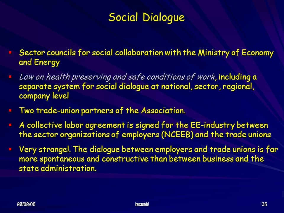 Social Dialogue Sector councils for social collaboration with the Ministry of Economy and Energy.