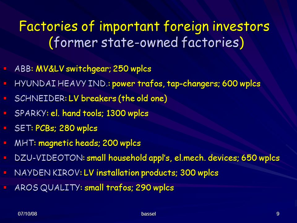 Factories of important foreign investors (former state-owned factories)
