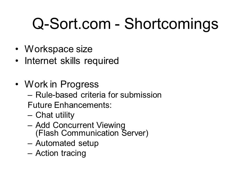 Q-Sort.com - Shortcomings