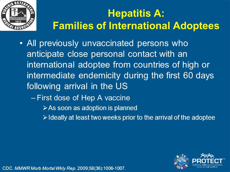 Hepatitis A: Families of International Adoptees