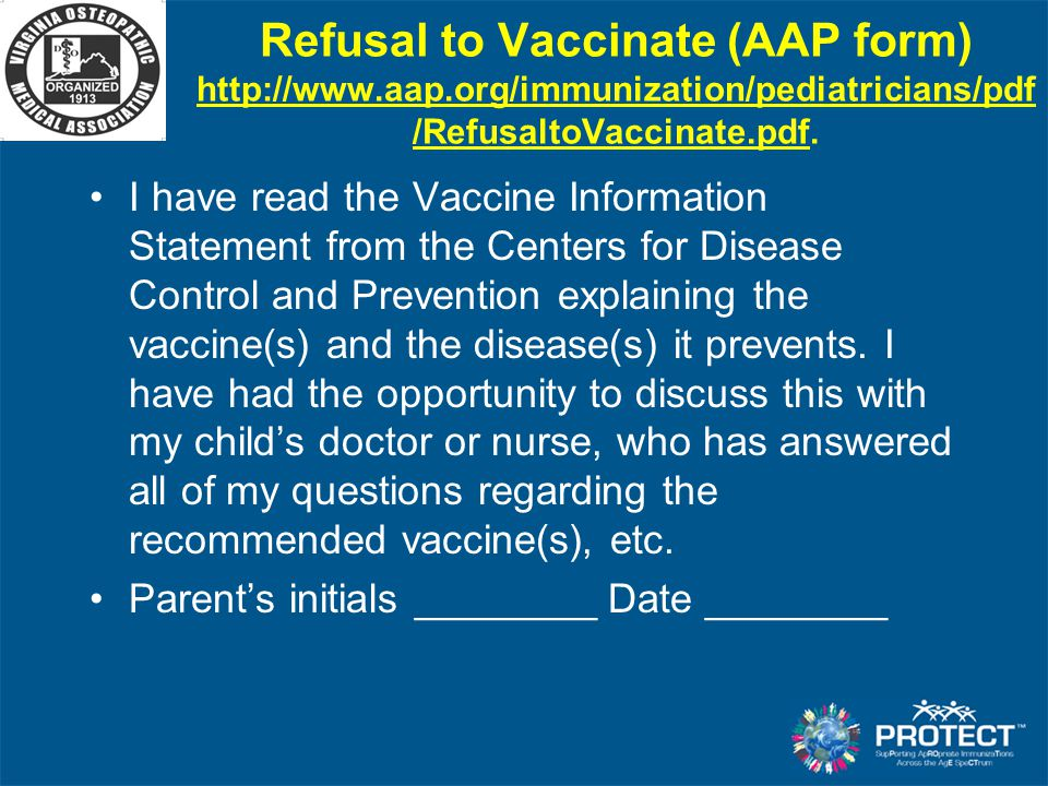 Refusal to Vaccinate (AAP form) http://www. aap