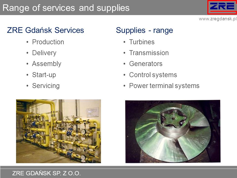 Range of services and supplies