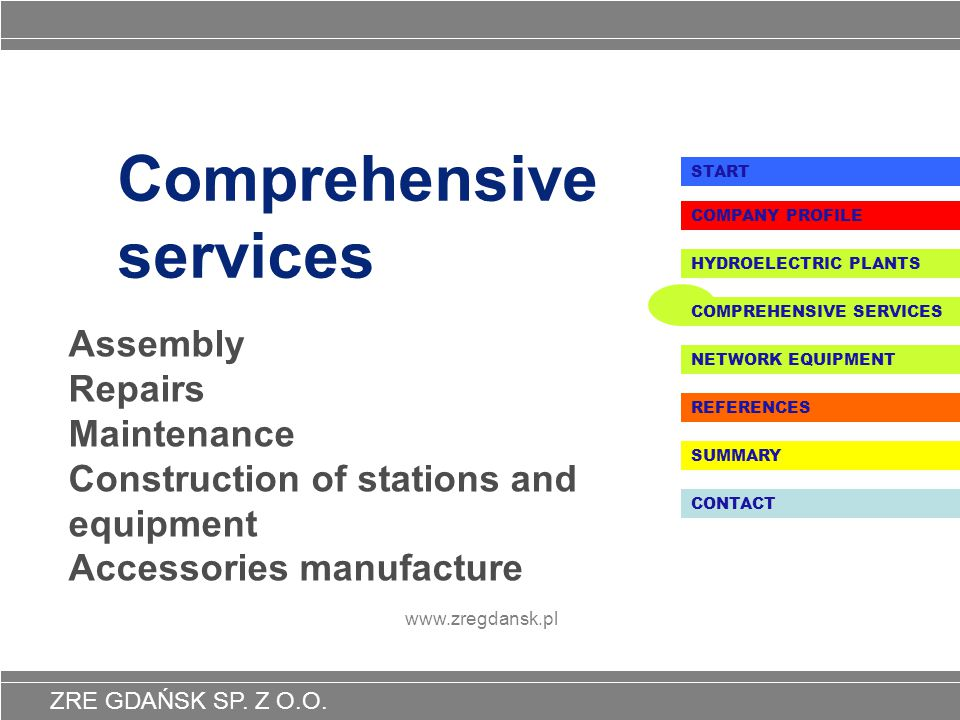 Comprehensive services