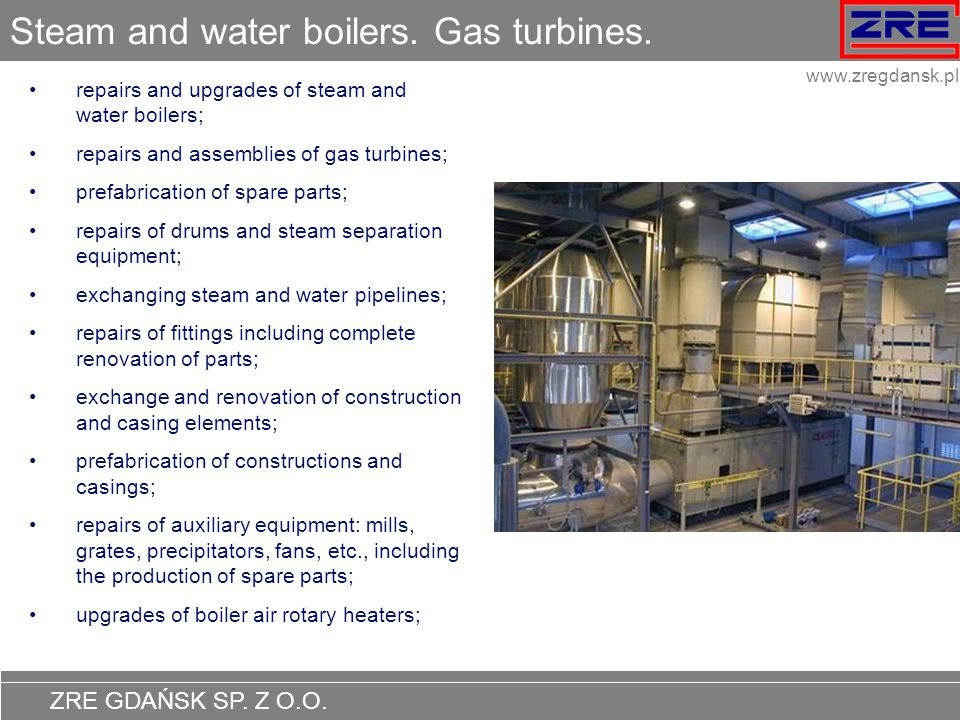 Steam and water boilers. Gas turbines.
