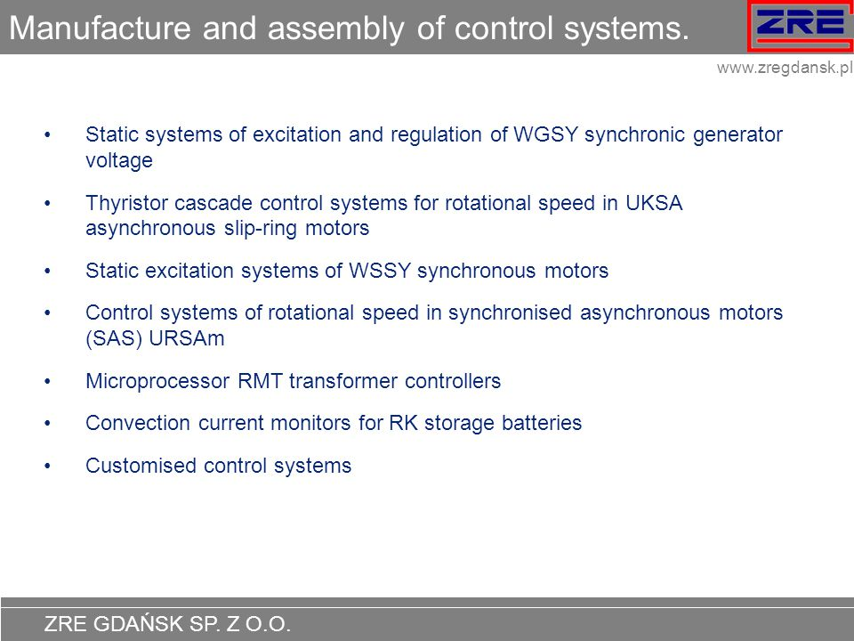 Manufacture and assembly of control systems.