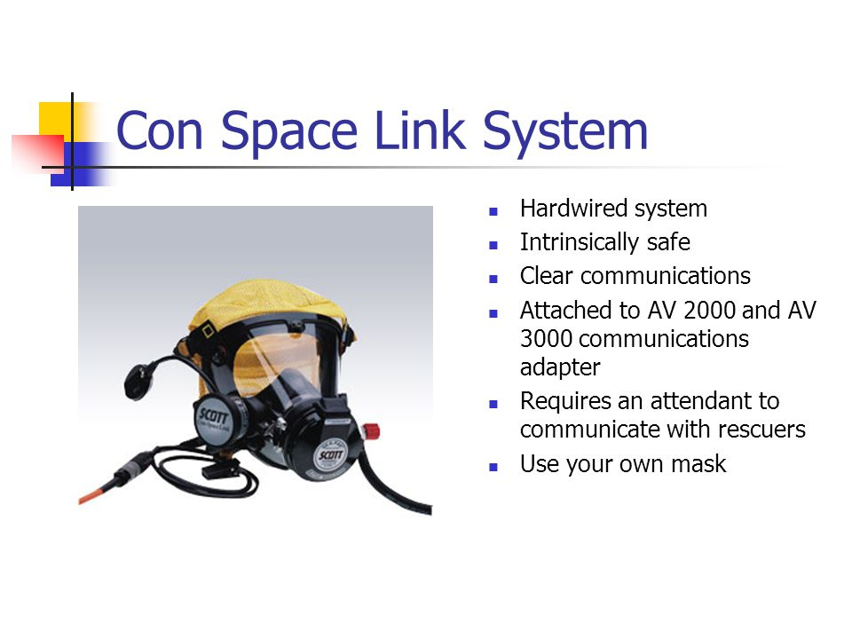 Con Space Link System Hardwired system Intrinsically safe