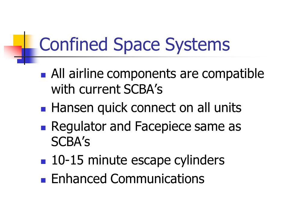 Confined Space Systems