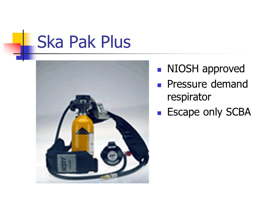Ska Pak Plus NIOSH approved Pressure demand respirator