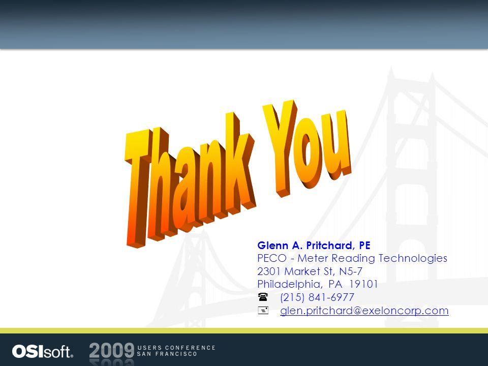 Thank You Glenn A. Pritchard, PE PECO - Meter Reading Technologies