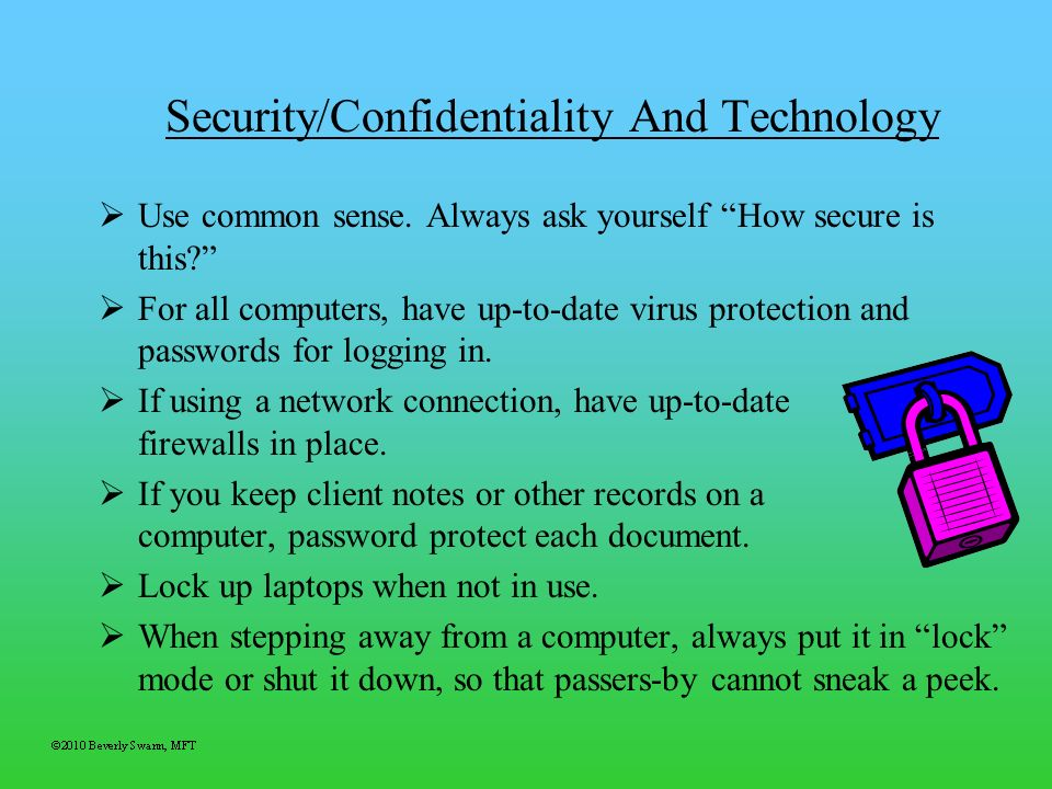 Security/Confidentiality And Technology