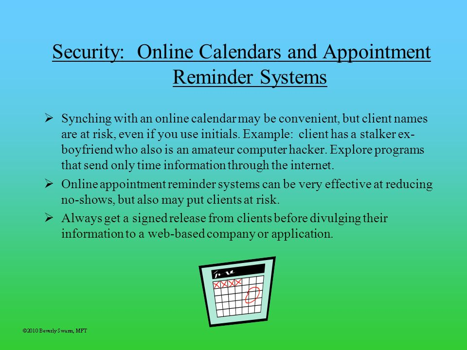 Security: Online Calendars and Appointment Reminder Systems