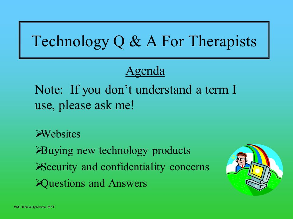 Technology Q & A For Therapists