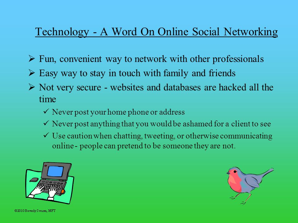 Technology - A Word On Online Social Networking