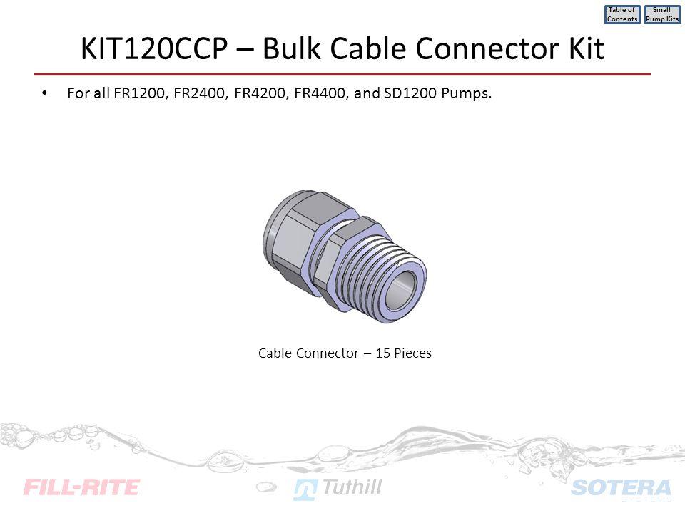 KIT120CCP – Bulk Cable Connector Kit