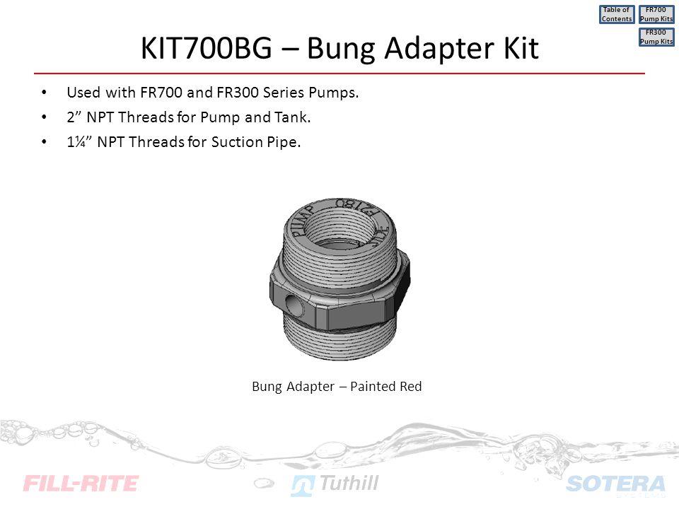 KIT700BG – Bung Adapter Kit