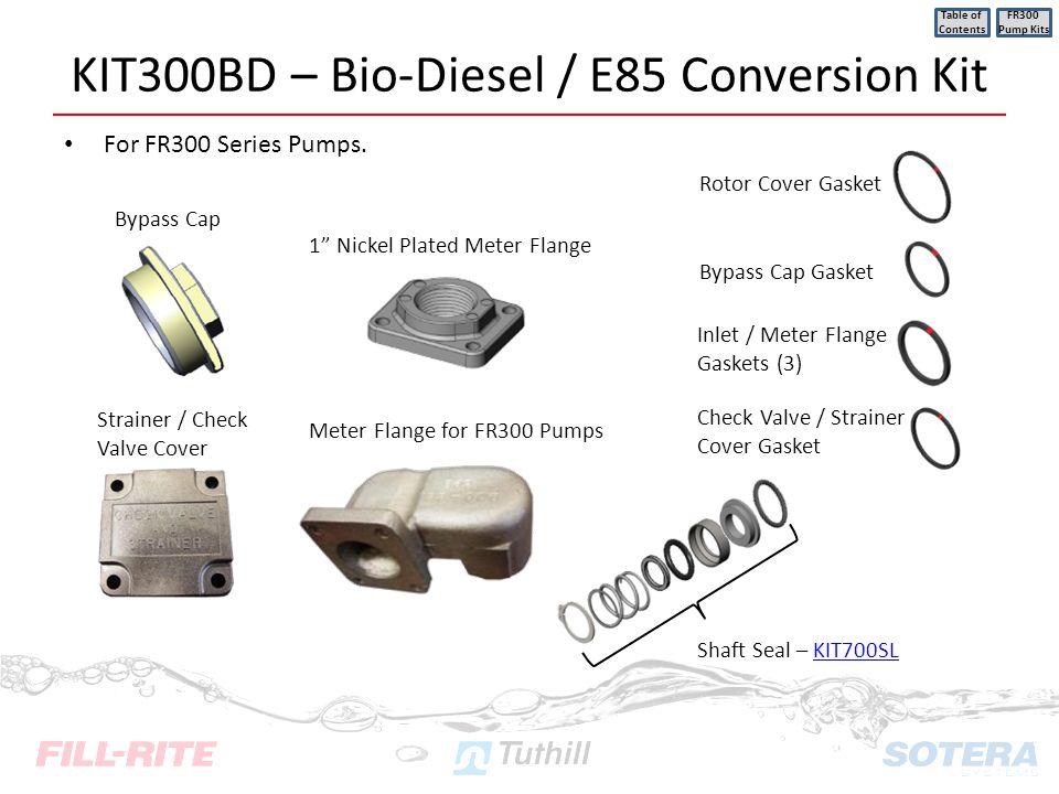 KIT300BD – Bio-Diesel / E85 Conversion Kit