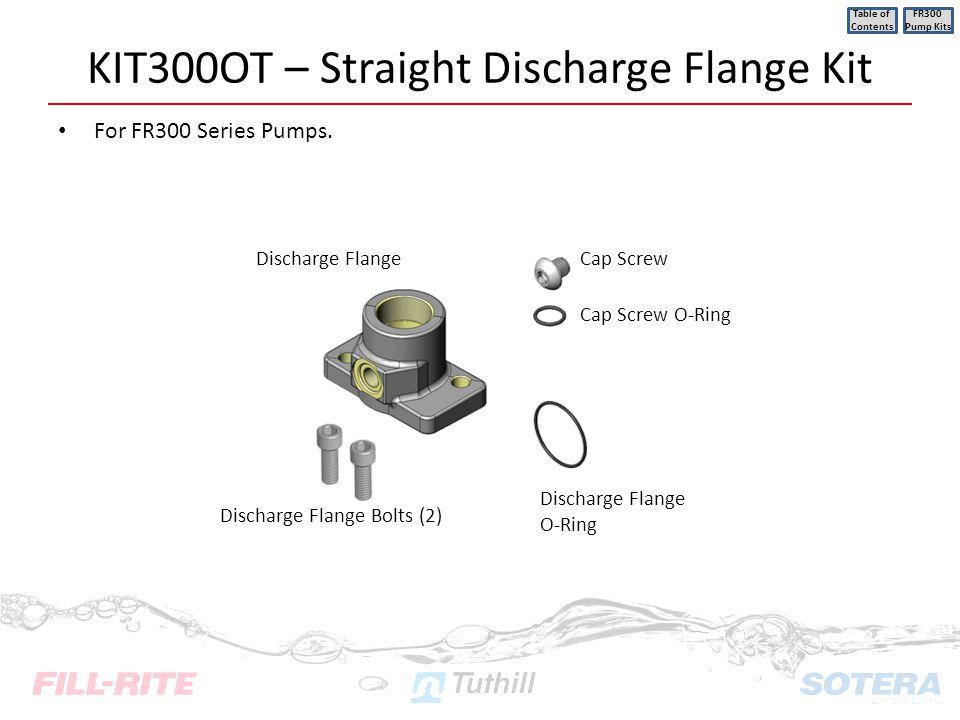KIT300OT – Straight Discharge Flange Kit