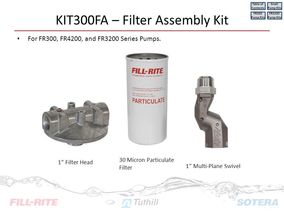 KIT300FA – Filter Assembly Kit
