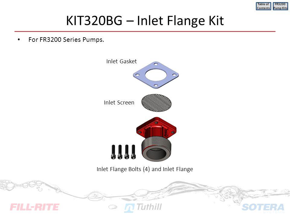 KIT320BG – Inlet Flange Kit