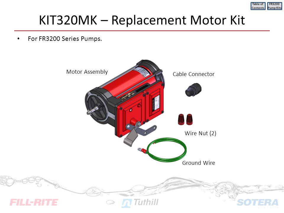 KIT320MK – Replacement Motor Kit