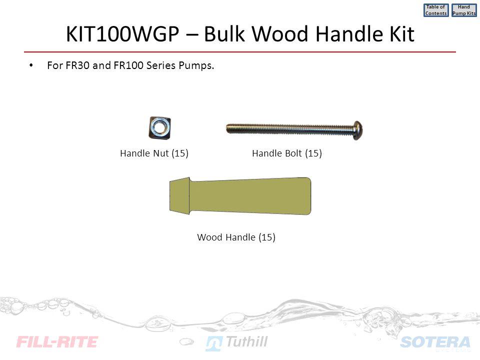 KIT100WGP – Bulk Wood Handle Kit