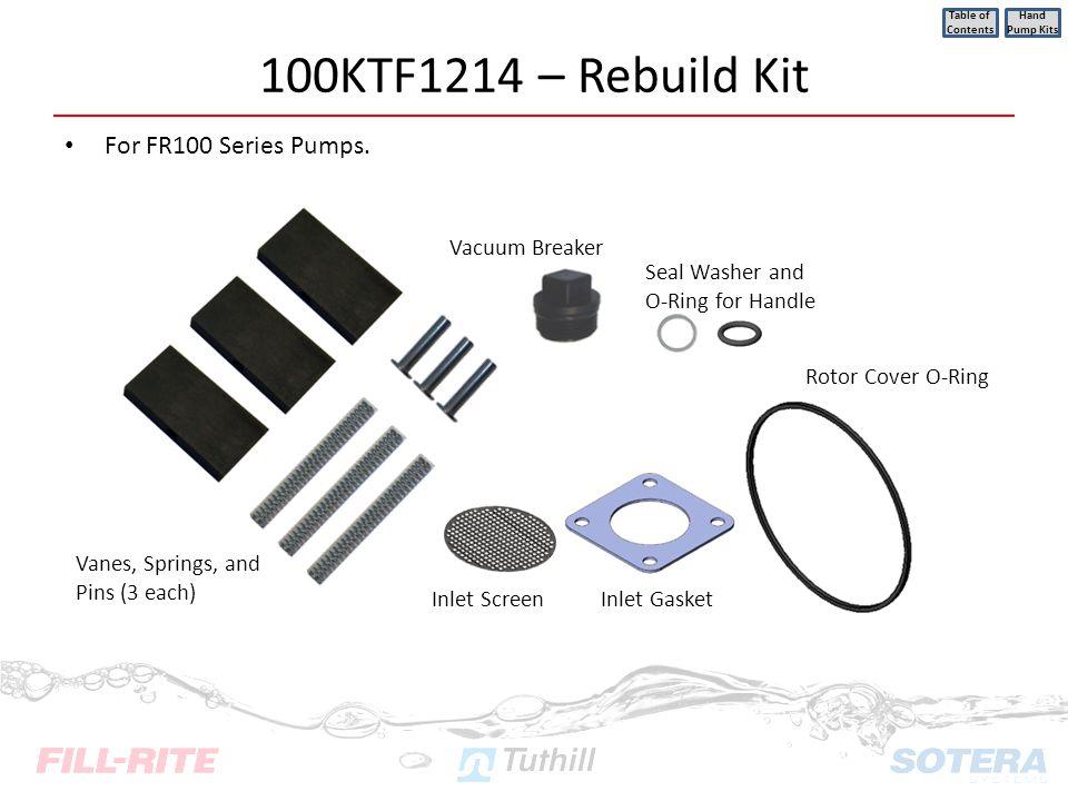 100KTF1214 – Rebuild Kit For FR100 Series Pumps. Vacuum Breaker
