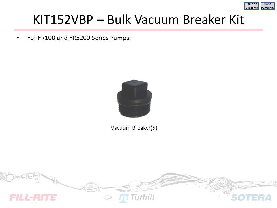 KIT152VBP – Bulk Vacuum Breaker Kit