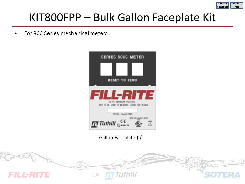 KIT800FPP – Bulk Gallon Faceplate Kit
