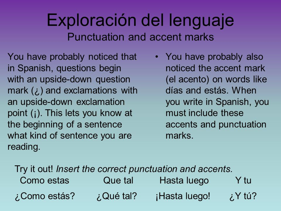 Exploración del lenguaje Punctuation and accent marks