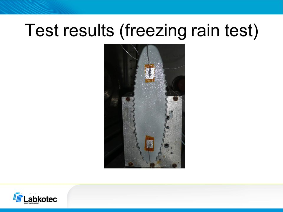 Test results (freezing rain test)