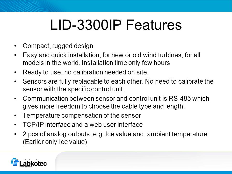 LID-3300IP Features Compact, rugged design
