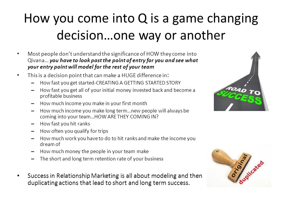 How you come into Q is a game changing decision…one way or another
