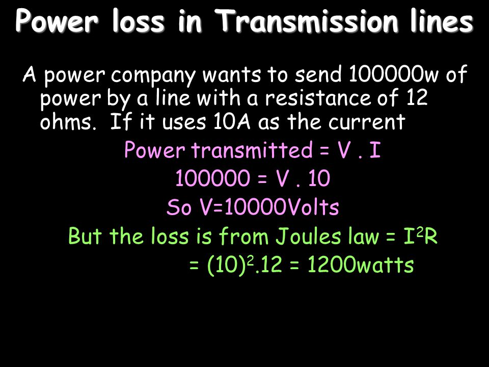 Power loss in Transmission lines
