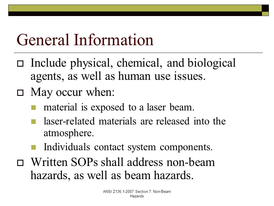 ANSI Z Section 7: Non-Beam Hazards