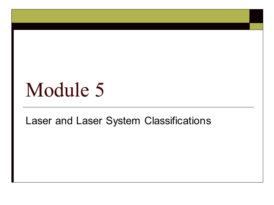 Laser and Laser System Classifications