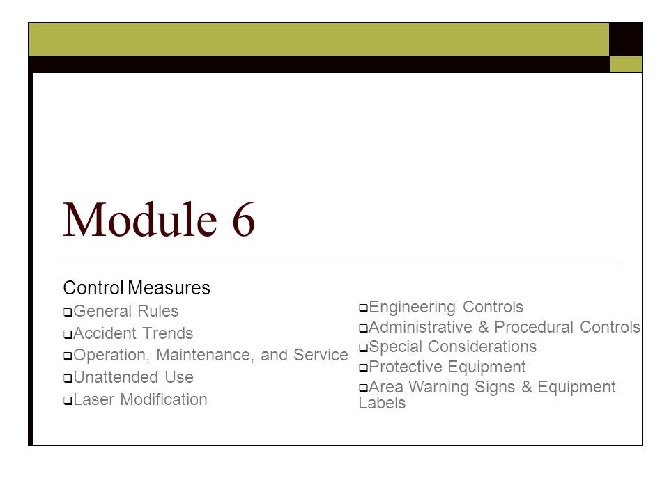 Module 6 Control Measures General Rules Accident Trends
