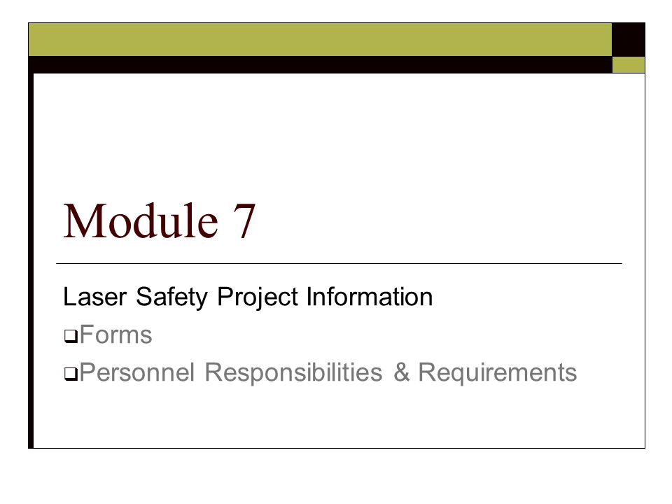 Module 7 Laser Safety Project Information Forms