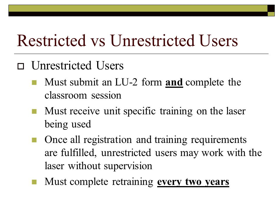 Restricted vs Unrestricted Users