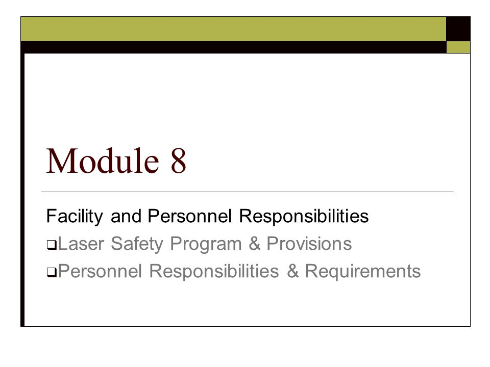 Module 8 Facility and Personnel Responsibilities