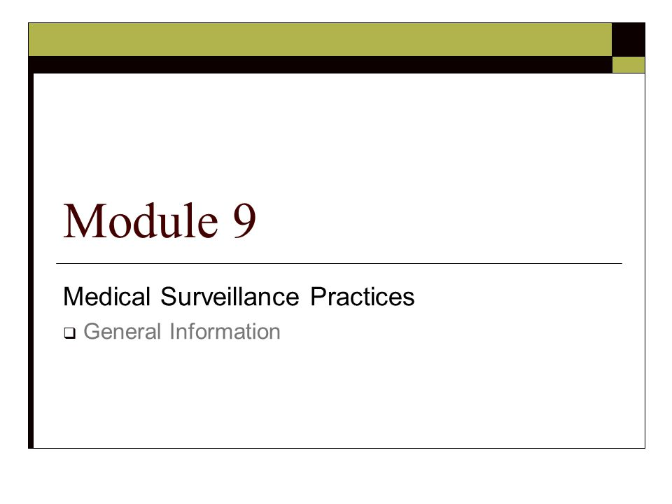 Medical Surveillance Practices General Information