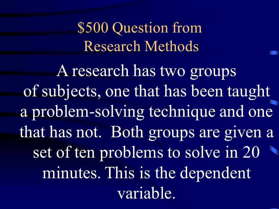 $500 Question from Research Methods