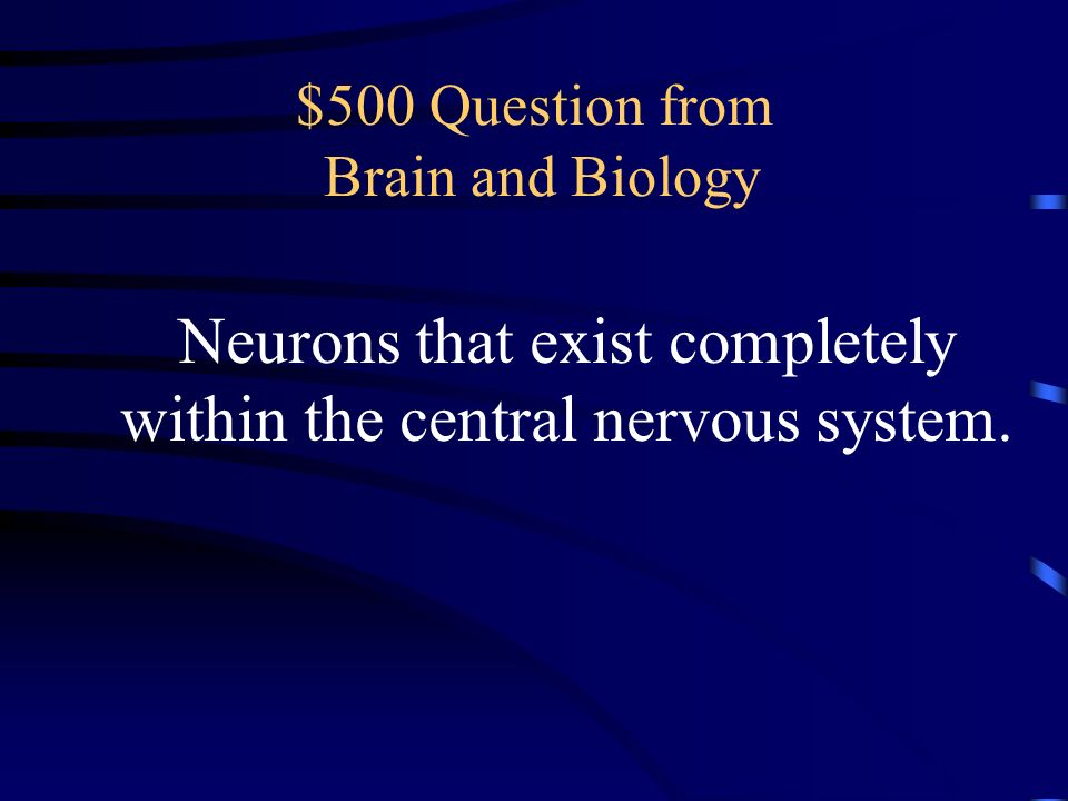 $500 Question from Brain and Biology