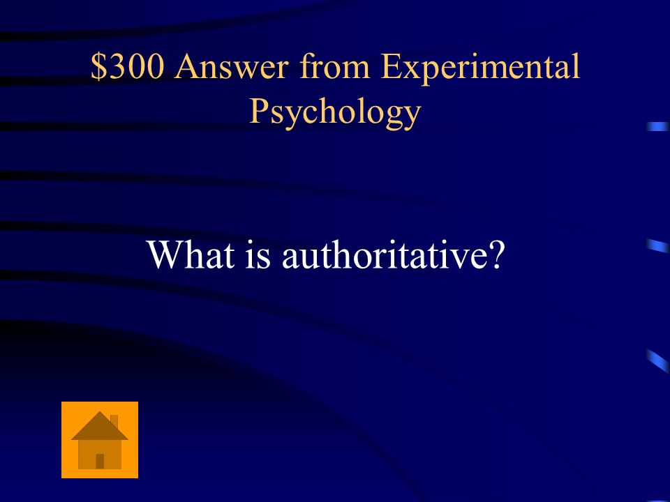 $300 Answer from Experimental Psychology