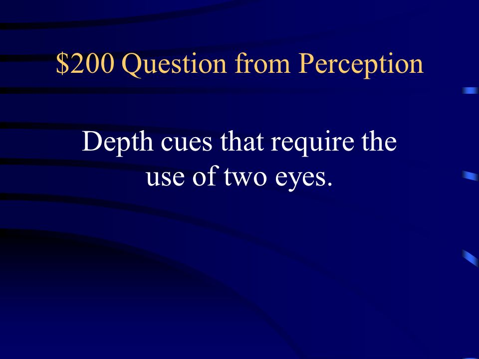 $200 Question from Perception