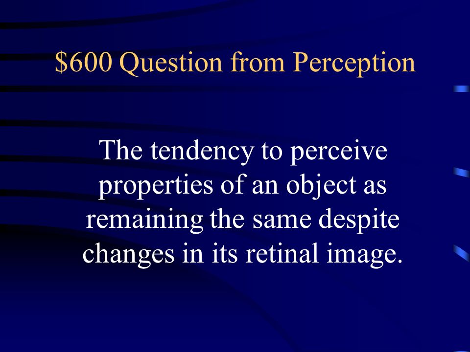 $600 Question from Perception