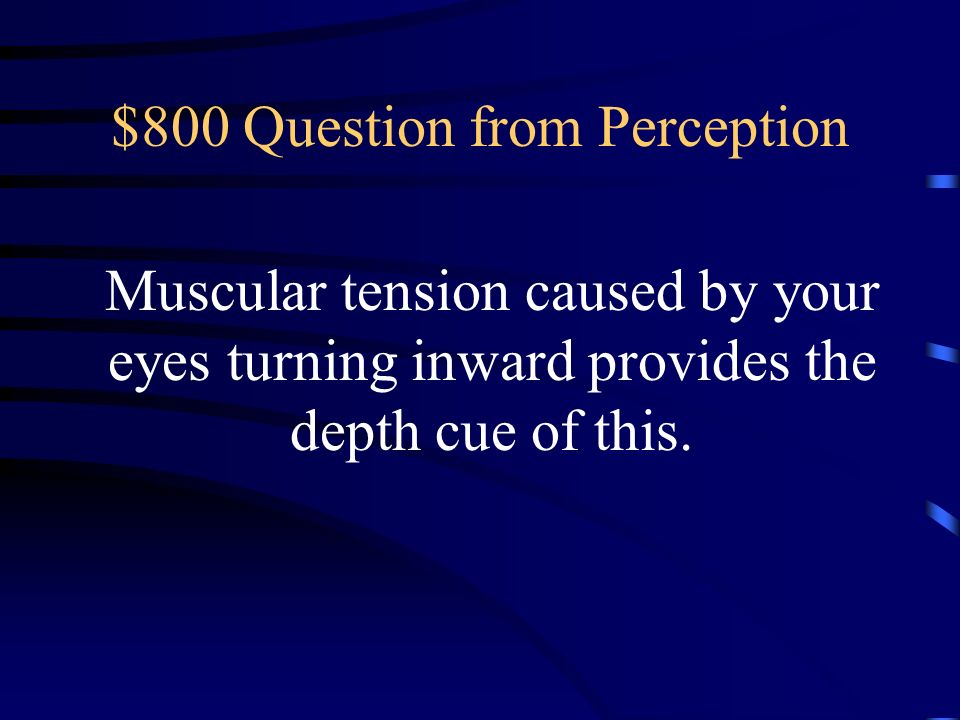 $800 Question from Perception