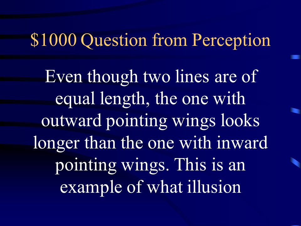 $1000 Question from Perception