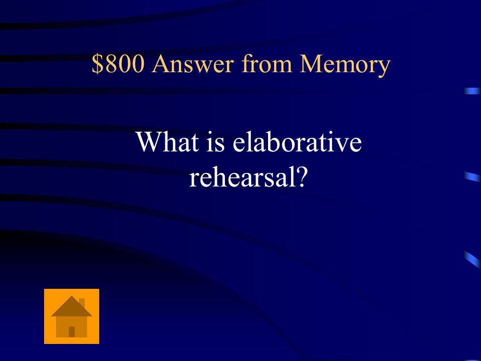 What is elaborative rehearsal
